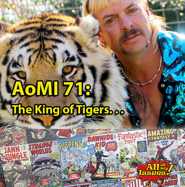 AoMI 71- The King of Tigers
