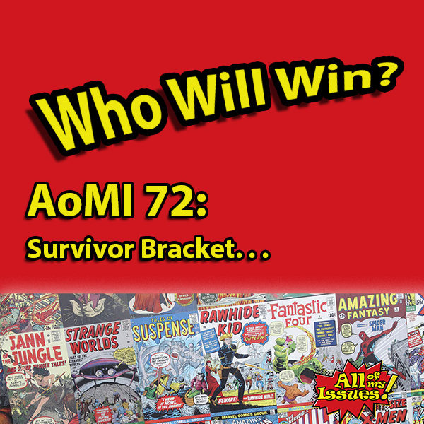 AoMI 72- Survivor Bracket