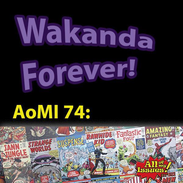 Wakanda Forever - Chadwick Boseman
